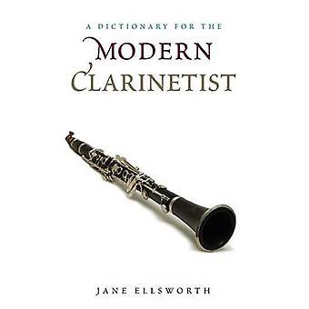 En ordbok för den moderna klarinettisten av Jane Ellsworth