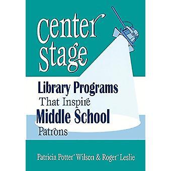 Center Stage - libreria programmi che ispirano i patroni di scuola media di