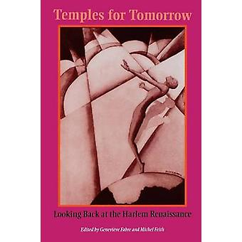 Temples for Tomorrow Looking Back at the Harlem Renaissance by Fabre & Genevieve