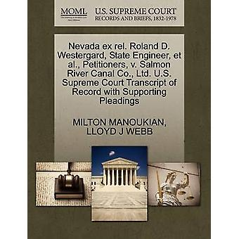 Nevada ex rel. Roland D. Westergard State Engineer et al. Petitioners v. Salmon River Canal Co. Ltd. U.S. Supreme Court Transcript of Record with Supporting Pleadings by MANOUKIAN & MILTON