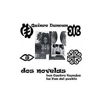 DOS Novelas Los 4 Espejos La Paz del Pueblo von Duncan & Quitte