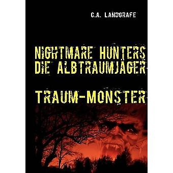 TraumMonster by Landgrafe & Claudia