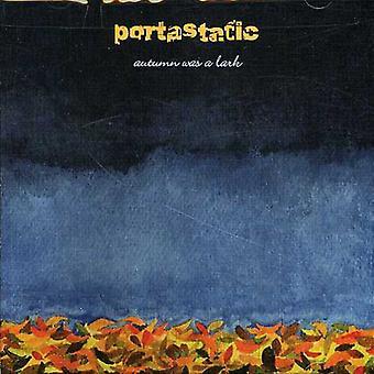 Portastatic - otoño era una importación de USA de alondra [CD]