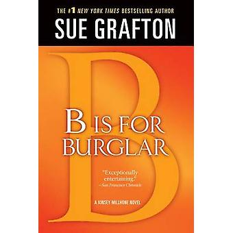 B Is for Burglar by Sue Grafton - 9781250020246 Book