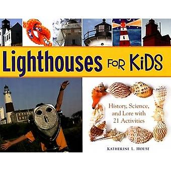 Lighthouses for Kids - History - Science - and Lore with 21 Activities