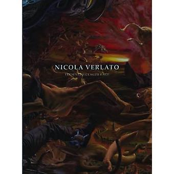 From Verona with Rage - Nicola Verlato by Nicola Verlato - 9781584234