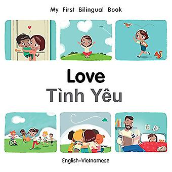 My First Bilingual Book-Love (English-Vietnamese) by Milet Publishing