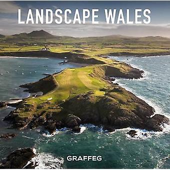 Landscape Wales - Tirlun Cymru by Terry Stevens - 9781909823464 Book