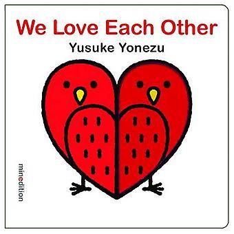 We Love Each Other by Yusuke Yonezu - 9789881595577 Book