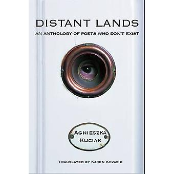 Distant Lands - An Anthology of Poets Who Don't Exist by Agnieszka Kuc
