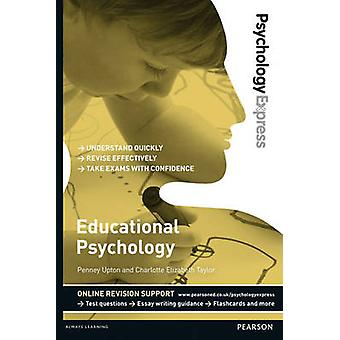 Educational Psychology (Undergraduate Revision Guide) by Penney Upton