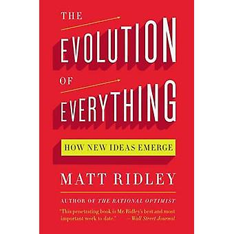 The Evolution of Everything - How New Ideas Emerge by Matt Ridley - 97