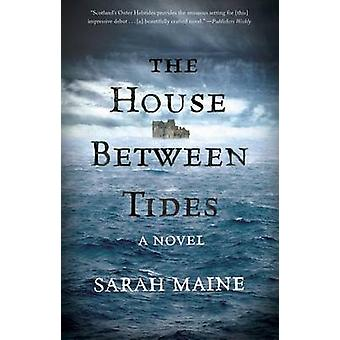 The House Between Tides by Sarah Maine - 9781501126918 Book