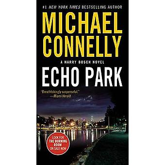 Echo Park by Michael Connelly - 9781455550722 Book