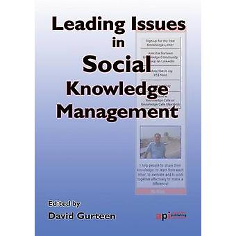 Leading Issues in Social Knowledge Management by Gurteen & David