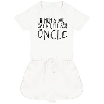 If Mum & Dad Say No, I'll Ask My Uncle Baby Playsuit
