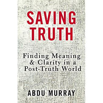 Saving Truth by Abdu H Murray