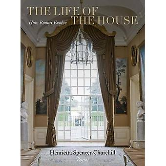 The Life of the House by SpencerChurchill & Henrietta