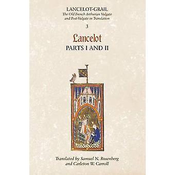 Lancelot Part 1Lancelot Part 2 by Lacy & Norris J.