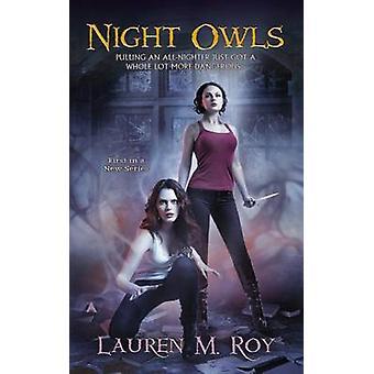 Night Owls by Lauren M Roy - 9780425272480 Book