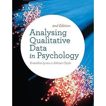 Analysing Qualitative Data in Psychology by Lyons & Evanthia
