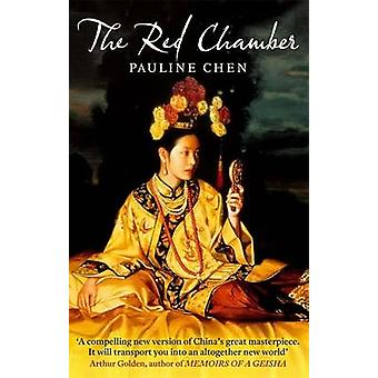 The Red Chamber by Chen & Pauline