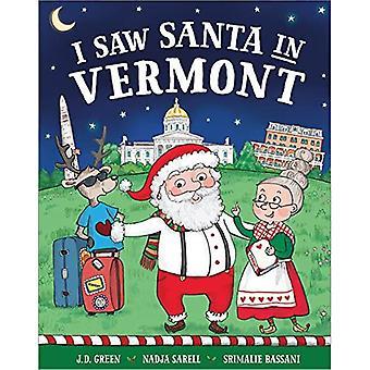I Saw Santa in Vermont (I� Saw Santa)