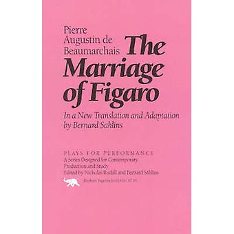 The Marriage of Figaro by De Beaumarchais & Pierre Augustin Caron