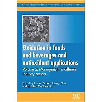 Oxidation in Foods and Beverages and Antioxidant Applications Management in Different Industry Sectors by Decker & Eric