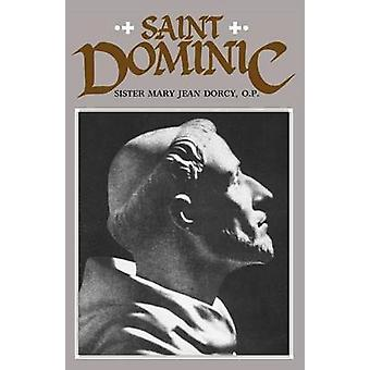 Saint Dominic by Dorcy & O.P. & Sr. Mary Jean