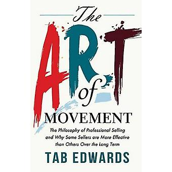 The Art of Movement by Edwards & Tab