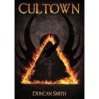 Cultown by Smith & Duncan