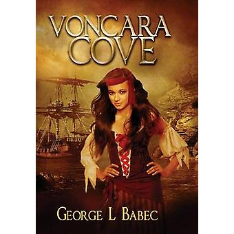 Voncara Cove by Babec & George L