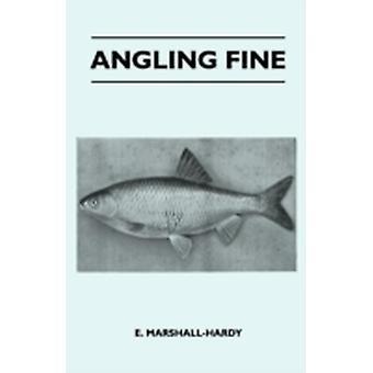 Angling Fine by MarshallHardy & E.