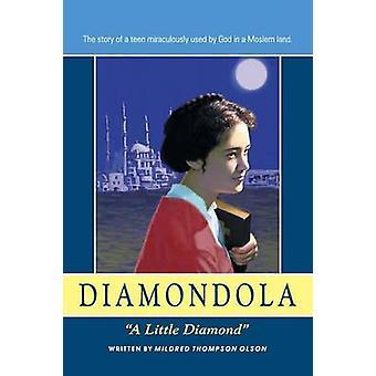 Diamondola A Little Diamond by Olson & Mildred Thompson