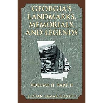 Georgias Landmarks Memorials and Legends by Knight & Lucian