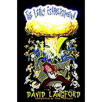 The Leaky Establishment by Langford & David