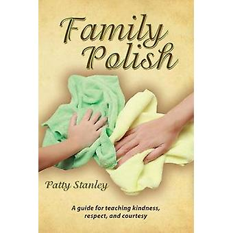 Family Polish by Stanley & Patty