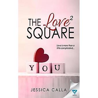 The Love Square by Calla & Jessica