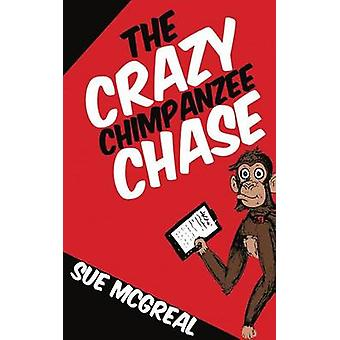The Crazy Chimpanzee Chase by McGreal & Sue