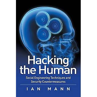 Hacking the Human by Mann & Ian
