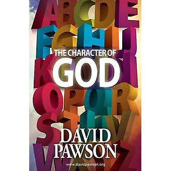 The Character of God by Pawson & David
