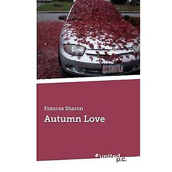 Autumn Love by Sharon & Frances