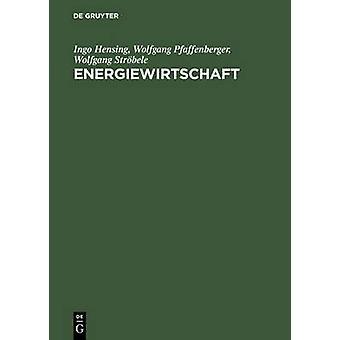 Energiewirtschaft by Strobele & Wolfgang