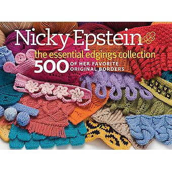 Nicky Epstein The Essential Edgings Collection by Epstein & Nicky