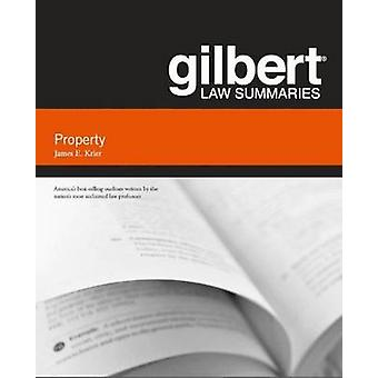 Gilbert Law Summary on Property (18th Revised edition) by James E. Kr