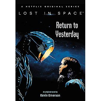 Lost in Space - Palaa eilen Kevin Emerson - 9780316425933 B