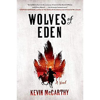 Wolves of Eden - A Novel by Kevin McCarthy - 9780393357608 Book
