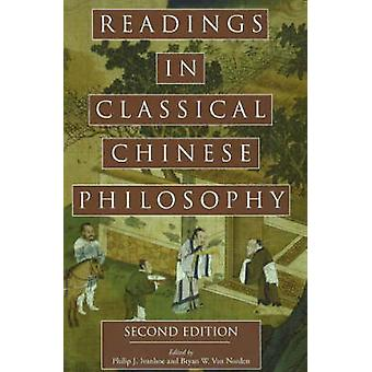 Readings in Classical Chinese Philosophy by Philip J. Ivanhoe - 97808