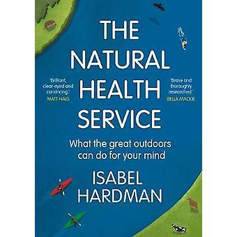 El Servicio de Salud Natural - Lo que el Gran Aire Libre puede hacer por su M